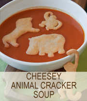 cheesey animal cracker soup
