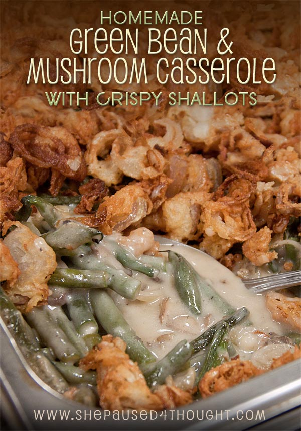 Green Bean Casserole   She Paused 4 Thought