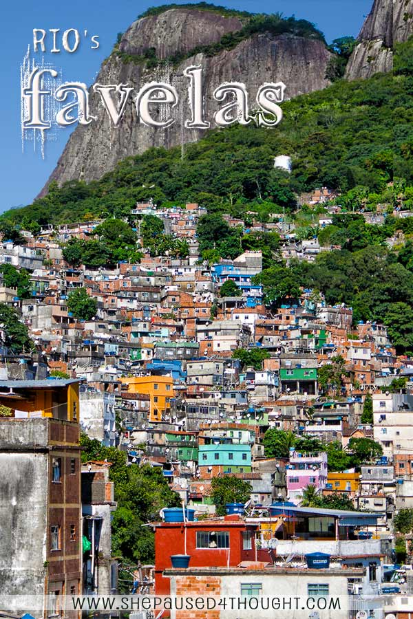 Favelas| She Paused 4 Thought