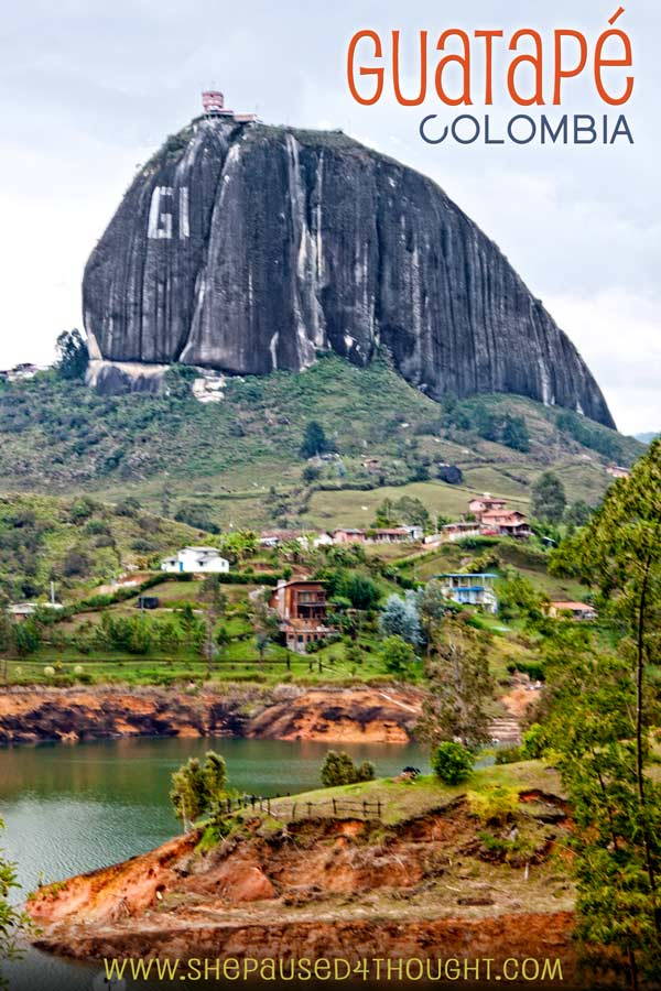 Guatape Colombia | She Paused 4 Thought