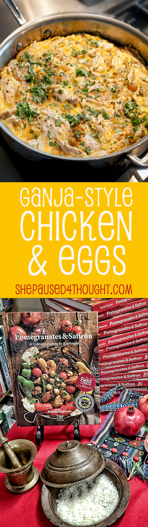 Ganja-style Chicken & Eggs | She Paused 4 Thought