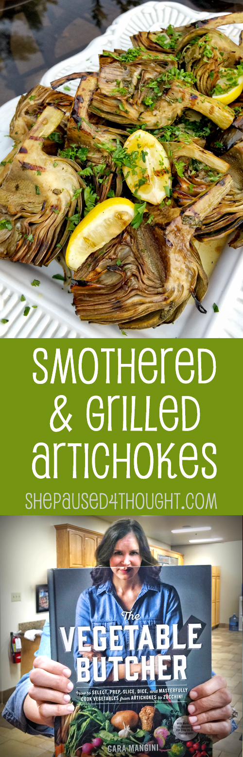 Grilled & Smothered Artichokes | She Paused 4 Thought