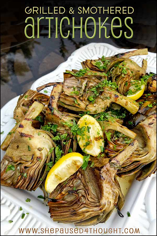 Grilled Artichokes | She Paused 4 Thought