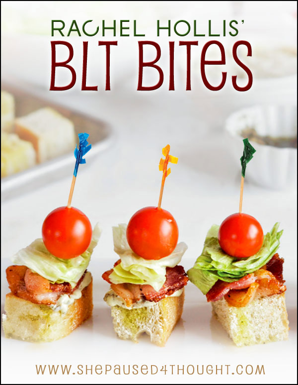 BLT Bites | She Paused 4 Thought