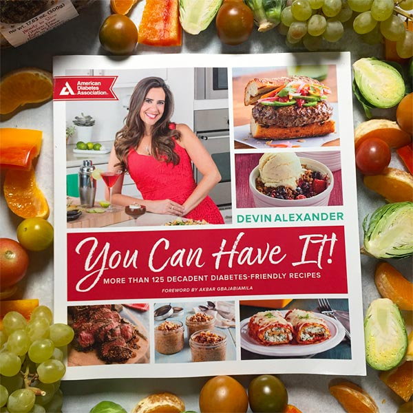 You Can Have It! Cookbook by Devin Alexander