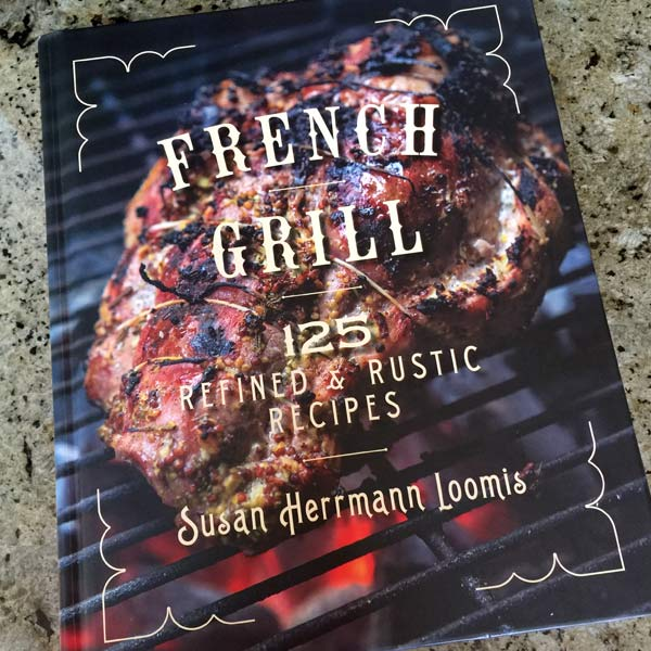 french grill cookbook by susan herrmann loomis