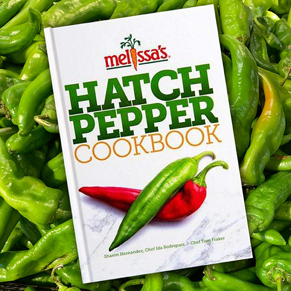 Hatch Pepper Cookbook from Melissa's Produce