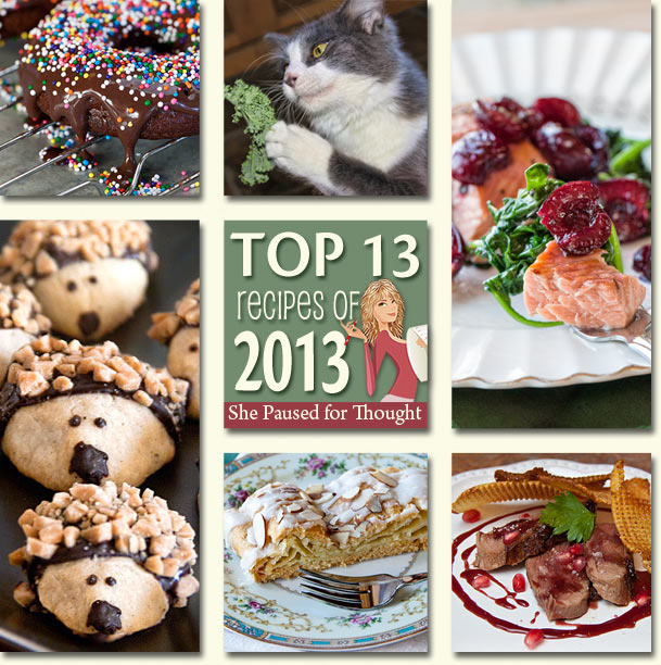 Top 13 Recipes in 2013 | She Paused 4 Thought